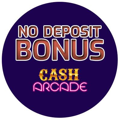 Cash Arcade - no deposit bonus cn4u