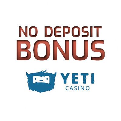 Yeti Casino - no deposit bonus cn4u