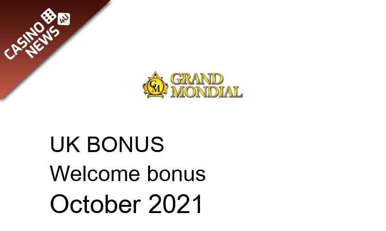 Latest Grand Mondial bonus spins for UK players October 2021, 150 bonus spins