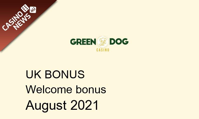 Latest Green Dog Casino UK bonus spins, 10 bonus spins