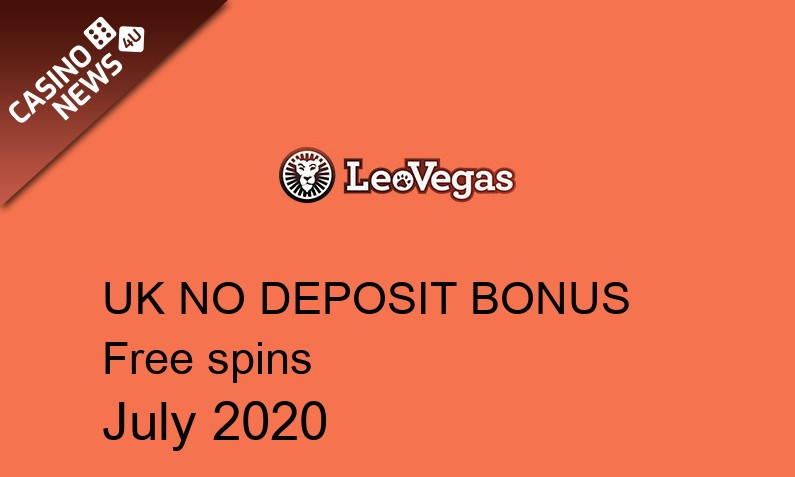Latest LeoVegas bonus spins no deposit for UK players, 20 bonus spins no deposit UK
