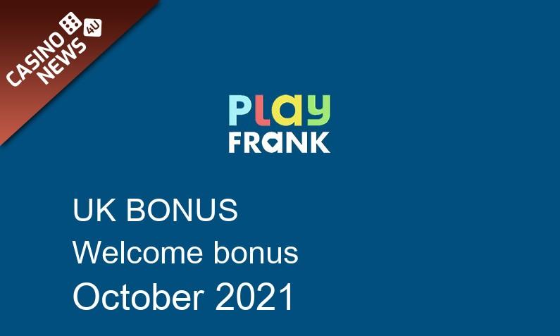 Latest Play Frank Casino UK bonus spins October 2021, 50 bonus spins