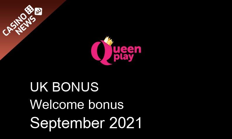 Latest QueenPlay UK bonus spins September 2021, 100 bonus spins