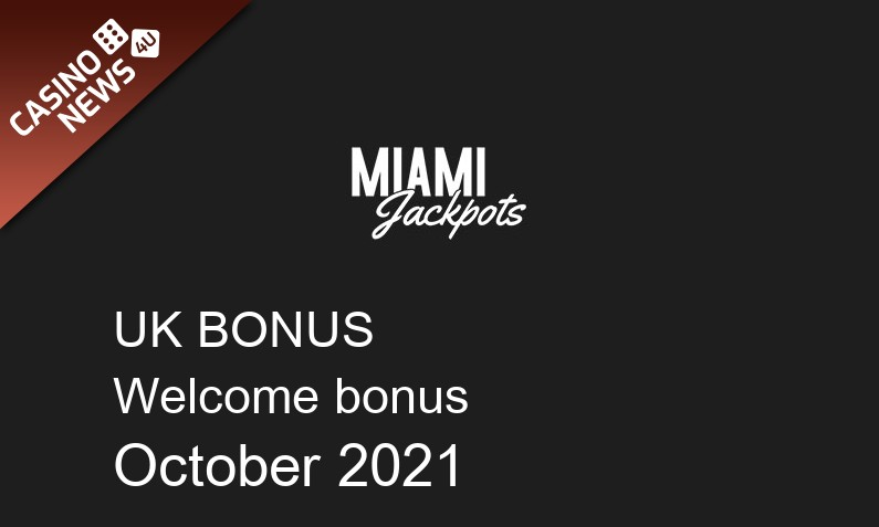Latest UK bonus spins from Miami Jackpots, 50 bonus spins